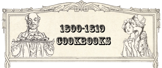 1800-1819 Cookbooks
